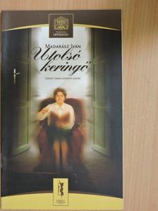 Görgey Gábor - Madarász Iván: Utolsó keringő [antikvár]