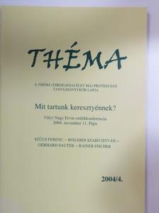 Bogárdi Szabó István - Théma 2004/4. [antikvár]