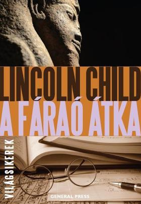 Lincoln Child - A fáraó átka