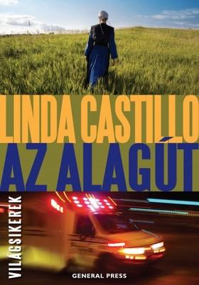 Linda Castillo - Az alagút [eKönyv: epub, mobi]