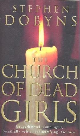 DOBYNX, STEPHEN - The Church of Dead Girls [antikvár]