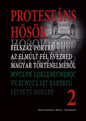 Faggyas Sándor - Protestáns hősök 2.