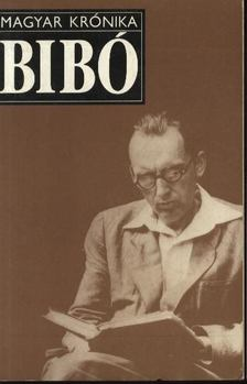 Huszár Tibor - Bibó István [antikvár]
