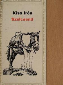 Kiss Irén - Szélcsend [antikvár]