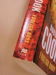 Robin Cook - Foreign Body [antikvár]