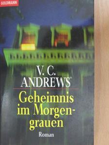 V. C. Andrews - Geheimnis im Morgengrauen [antikvár]