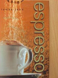 Tamás Jenő - Espresso [antikvár]