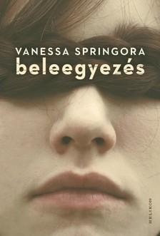 Vanessa Springora - Beleegyezés [eKönyv: epub, mobi]