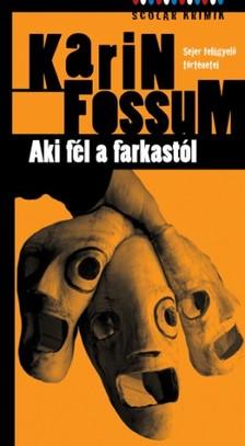 Karin Fossum - Aki fél a farkastól [eKönyv: pdf, epub, mobi]
