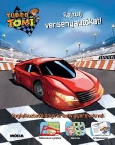 Turbó Tomi - Rajzolj versenyautókat!
