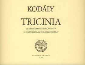Kodály Zoltán - TRICINIA, 28 HÁROMSZÓLAMÚ ÉNEKGYAKORLAT