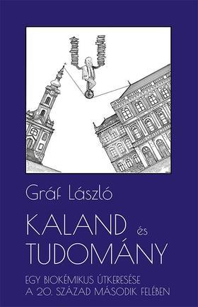 Gráf László - Kaland és tudomány