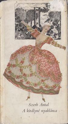 Szerb Antal - A királyné nyaklánca [antikvár]