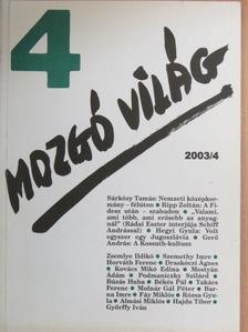 Almási Miklós - Mozgó Világ 2003. április [antikvár]
