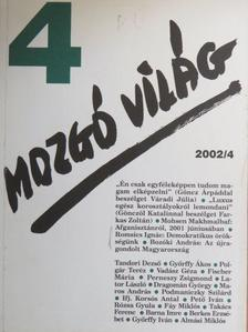 Almási Miklós - Mozgó Világ 2002. április [antikvár]