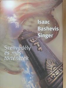 Isaac Bashevis Singer - Szenvedély és más történetek [antikvár]