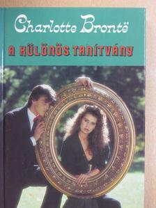 Charlotte Brontë - A különös tanítvány [antikvár]