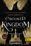 Leigh Bardugo - Crooked Kingdom - Bűnös birodalom (Hat varjú 2.) - Sötét Örvény