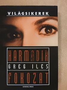 Greg Iles - Harmadik fokozat [antikvár]
