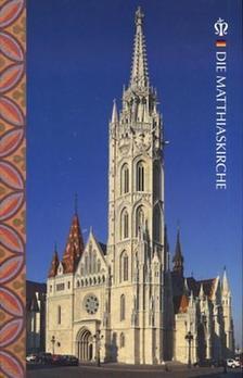 Mátéffy Balázs - Die Matthiaskirche