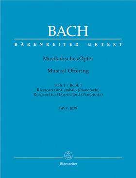 J. S. Bach - MUSIKALISCHES OPFER HEFT 1 RICERCARI FÜR CEMBALO BWV 1079 URTEXT