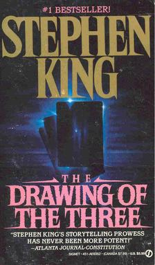 Stephen King - The Dark Tower 2: The Drawing of the Three [antikvár]