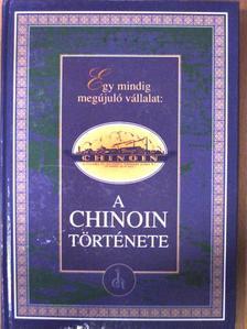 Bencze Géza - A Chinoin története [antikvár]