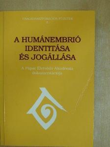 Adriano Pessina - A humánembrió identitása és jogállása [antikvár]