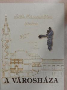 Nagy Imre - A városháza [antikvár]