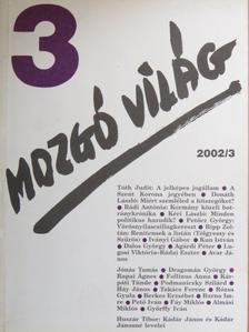 Agárdi Péter - Mozgó Világ 2002. március [antikvár]