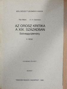A. A. Csernisov - Az orosz kritika a XIX. században II. [antikvár]