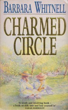 Barbara Whitnell - Charmed Circle [antikvár]