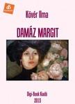 Kövér Ilma - Damaz Margit [eKönyv: epub, mobi]