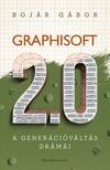 Bojár Gábor - Graphisoft 2.0 - A generációváltás drámái [eKönyv: epub, mobi]