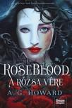 A.G. Howard - A rózsa vére [eKönyv: epub, mobi]