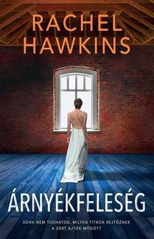 Rachel Hawkins - Árnyékfeleség [eKönyv: epub, mobi]