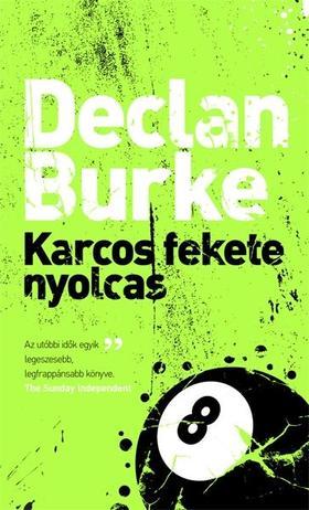 BURKE, DECLAN - Karcos fekete nyolcas