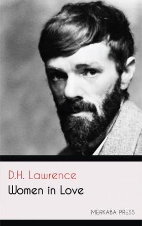 D. H. Lawrence - Women in Love [eKönyv: epub, mobi]