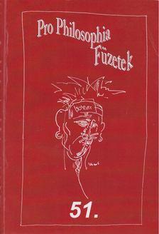 Kalmár Zoltán - Pro Philosophia Füzetek 51. [antikvár]