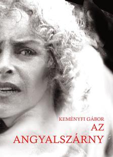 Keményfi Gábor - Az angyalszárny