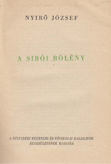 NYÍRŐ JÓZSEF - A sibói bölény I-II. (egy kötetben) [antikvár]