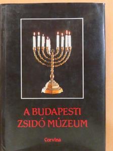 Benoschofsky Ilona - A budapesti zsidó múzeum [antikvár]