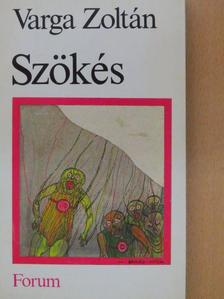 Varga Zoltán - Szökés [antikvár]