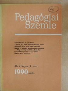 Balázs Mihály - Pedagógiai Szemle 1990. április [antikvár]