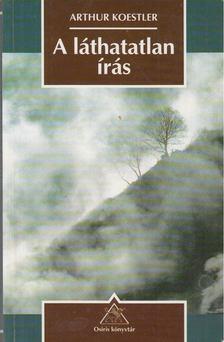 Arthur Koestler - A láthatatlan írás [antikvár]