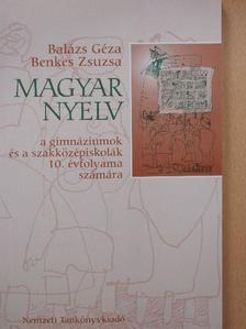 Balázs Géza - Magyar nyelv 10. [antikvár]