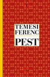 Temesi Ferenc - Pest