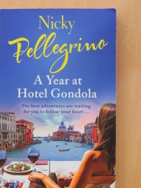 Nicky Pellegrino - A Year at Hotel Gondola [antikvár]