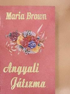 Maria Brown - Angyali játszma [antikvár]