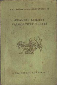 Jammes, Francis - Francis Jammes válogatott versei [antikvár]